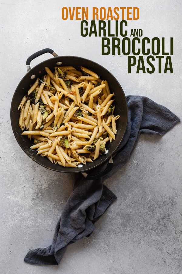 pinterest image for garlic and broccoli pasta