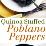 pinterest image for quinoa stuffed poblano peppers