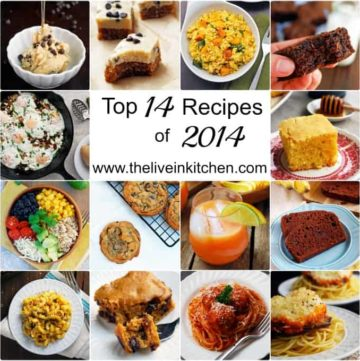 Top 14 Recipes of 2014 from The Live-In Kitchen