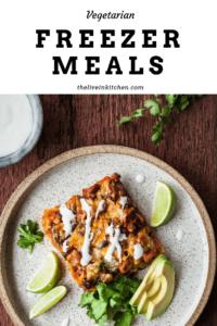 "photo of stacked veggie enchiladas with the text ""vegetarian freezer meals"""