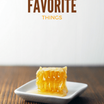 a honeycomb on a plate labeled my favorite things