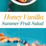 Honey Vanilla Summer Fruit Salad - This is so simple and delicious! Great for dessert or a side, I love this healthy treat! Full recipe at theliveinkitchen.com
