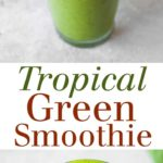 This Tropical Green Smoothie has tons of protein, leafy greens, and a sweet tropical flavor. Full recipe at theliveinkitchen.com @liveinkitchen