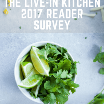 The Live-in Kitchen 2017 Reader Survey