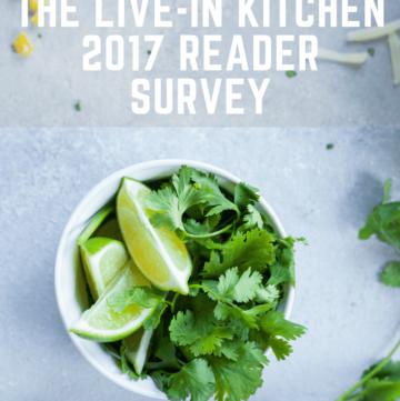 The Live-in Kitchen 2017 Reader Survey