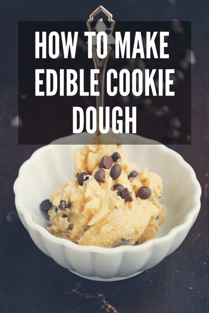 How do you make edible cookie dough? Find out the steps to take to stay safe and find a few easy recipes to try!