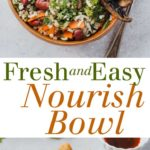 pinterest image for fresh and easy nourish bowl