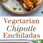 pinterest image for vegetarian chipotle enchiladas