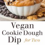 Vegan Cookie Dough Dip for Two - A naturally sweetened, small batch version of edible, eggless cookie dough. A great dessert for Valentine's Day, date night, or even keeping to yourself! Full recipe at theliveinkitchen.com @liveinkitchen