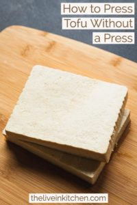How to Press Tofu Without a Press - Easy tips for how to cook with tofu, how long to press it, and how to get the water out without a press! #tofu #vegetarian #vegan #cooking #howtocook #press #kitchentips