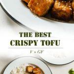 The Best Crispy Tofu - An easy vegan dinner idea that is gluten-free and so crispy! #tofu #vegan #glutenfree #vegandinnerideas #dinnerideas #tofuideas