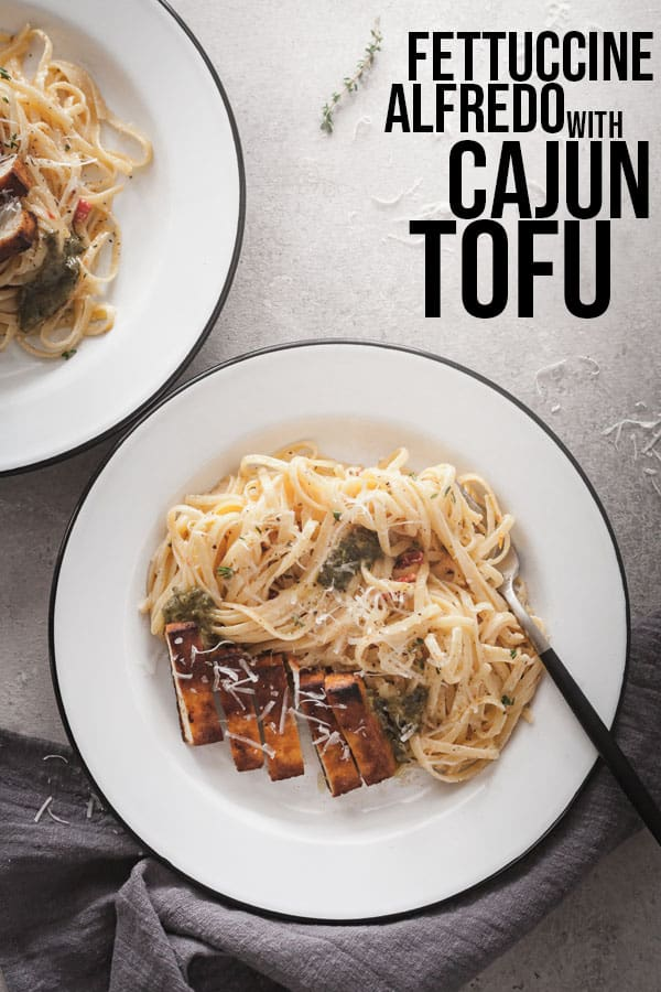pinterest image for fettuccine alfredo with cajun tofu