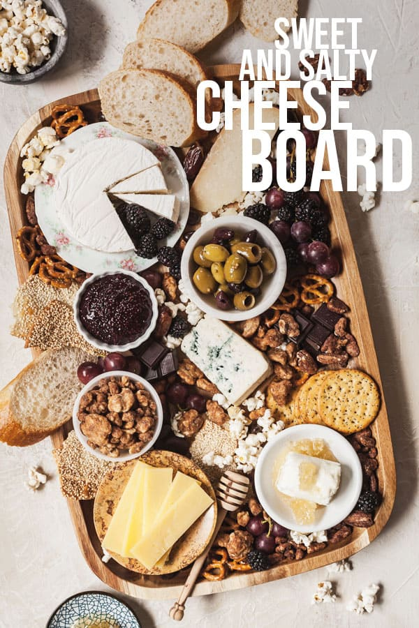 pinterest image for sweet and salty cheese board