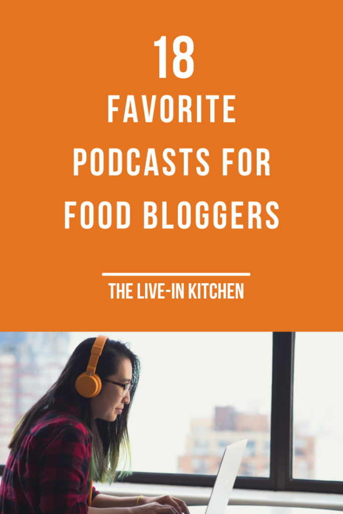 18 favorite podcasts for food bloggers