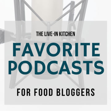 favorite podcasts for food bloggers