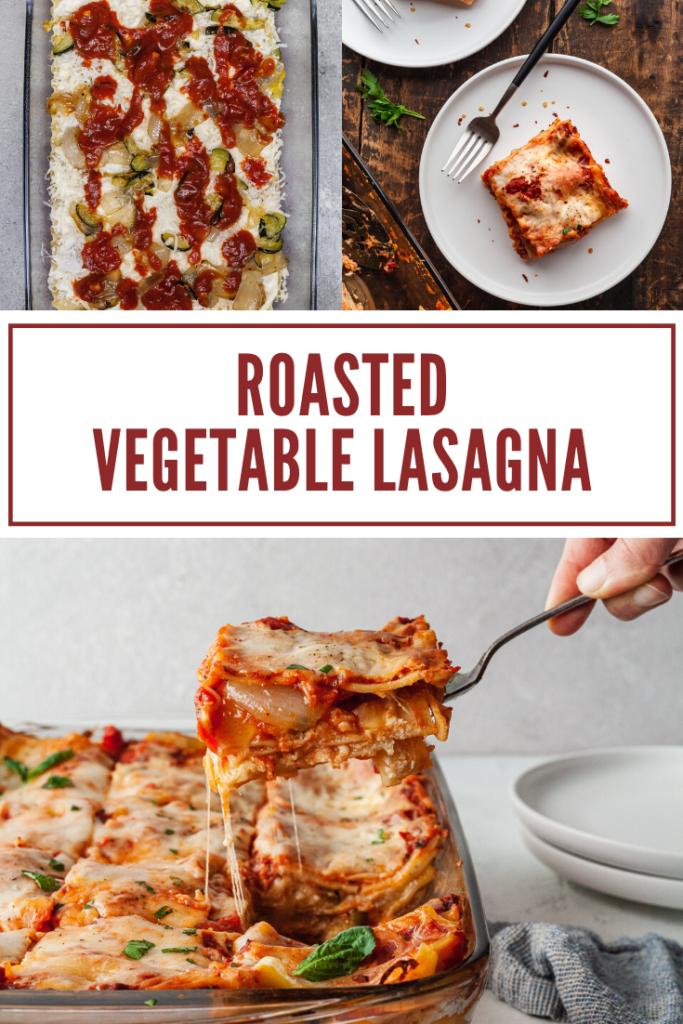 pinterest image for roasted vegetable lasagna