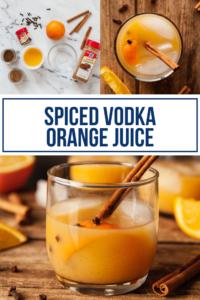 spiced vodka orange juice