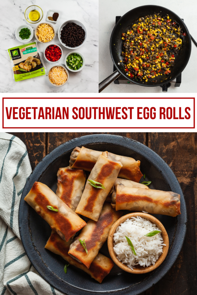ingredients, cooking, and final photo of southwest vegetarian egg rolls