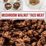 mushroom walnut taco meat