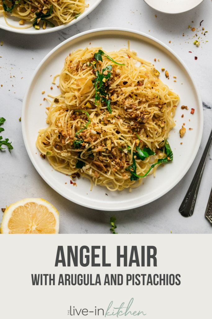 pinterest image of angel hair noodles with arugula and pistachio