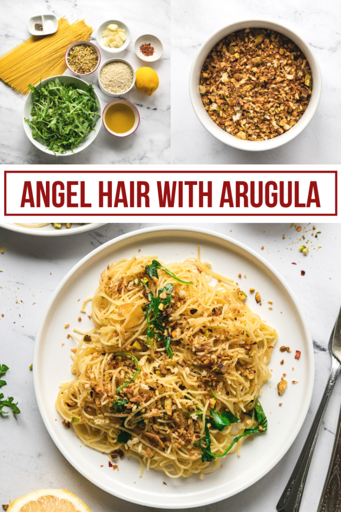 pinterest image collage of angel hair noodles with arugula and pistachio